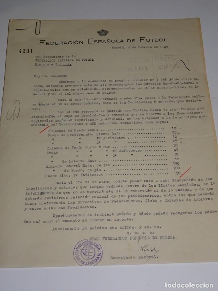CARTA FEDERACION ESPAÑOLA DE FUTBOL PARA LOS PARTIDOS ESPAÑA - PORTUGAL Y ESPAÑA ITALIA 1949 (Coleccionismo Deportivo - Documentos de Deportes - Otros)