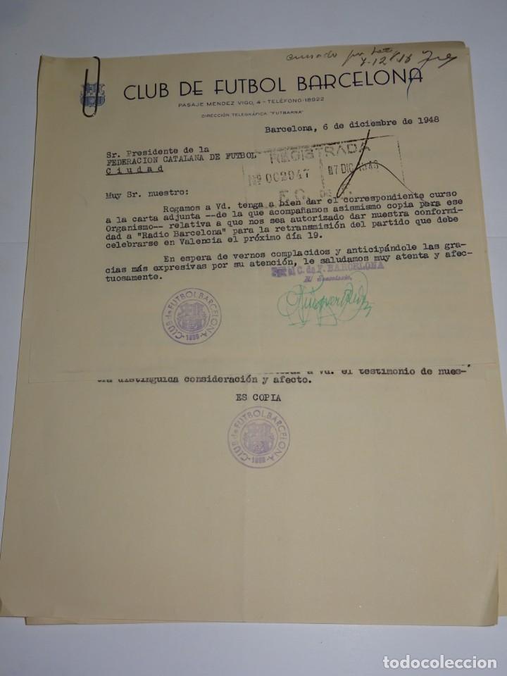 CARTAS FC BARCELONA - VALENCIA FC COPA EVA DUARTE DE PERON, AUTORIZACION PARA RETRASMITIRLO 1948 (Coleccionismo Deportivo - Documentos de Deportes - Otros)