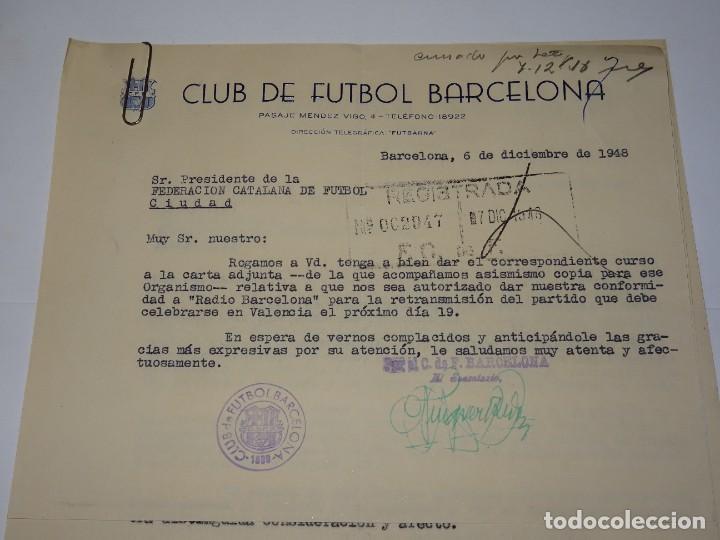 Coleccionismo deportivo: CARTAS FC BARCELONA - VALENCIA FC COPA EVA DUARTE DE PERON, AUTORIZACION PARA RETRASMITIRLO 1948 - Foto 2 - 271136813
