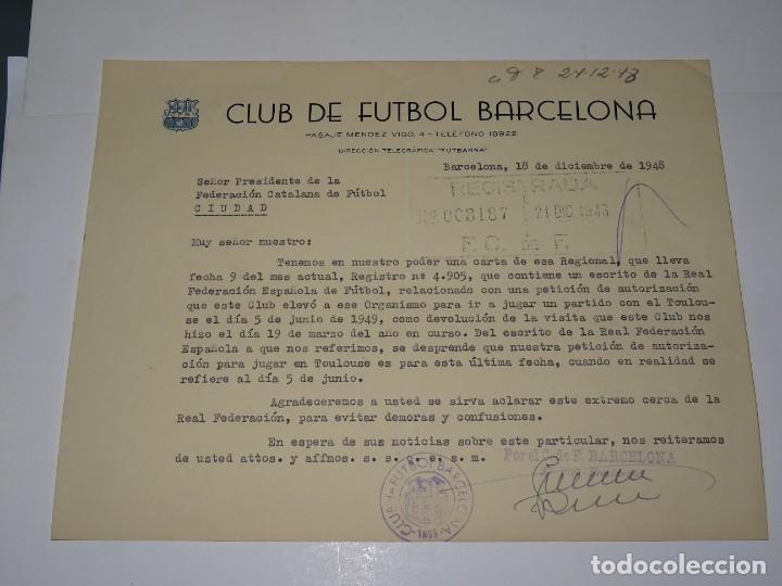 CARTA FC BARCELONA AUTORIZACION PARA JUGAR UN PARTIDO EN TOULOUSE EL 5 DE JUNIO 1949 (Coleccionismo Deportivo - Documentos de Deportes - Otros)