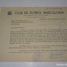 Coleccionismo deportivo: CARTA FC BARCELONA AUTORIZACION PARA JUGAR UN PARTIDO EN TOULOUSE EL 5 DE JUNIO 1949. Lote 271137543