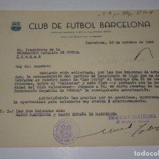 Coleccionismo deportivo: CARTA FC BARCELONA - SOLICITANDO LA RETRANSMISION DEL PARTIDO FC BARCELONA - VALENCIA FC 1948. Lote 271137923