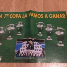 Coleccionismo deportivo: POSTER REVISTA REAL MADRID 1997 1998 97 98 LA SEPTIMA LA VAMOS A GANAR. Lote 274525308