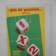 Coleccionismo deportivo: GUIA DEL QUINIELISTA. 1973 - 74.. Lote 274596448
