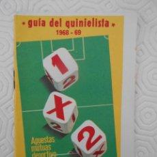 Coleccionismo deportivo: GUIA DEL QUINIELISTA. 1968 - 69. Lote 274596778