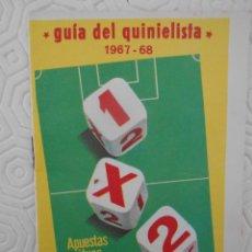 Coleccionismo deportivo: GUIA DEL QUINIELISTA. 1967 - 68.. Lote 274596813