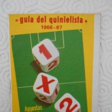 Coleccionismo deportivo: GUIA DEL QUINIELISTA. 1966 - 67.. Lote 274596873