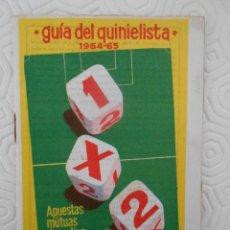 Coleccionismo deportivo: GUIA DEL QUINIELISTA. 1964 - 65.. Lote 274597053