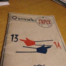Coleccionismo deportivo: QUINIELAS - SUPER LIBRILLO PARA HACER QUINIELAS Y ACERTAR 13 / 14. Lote 275340423