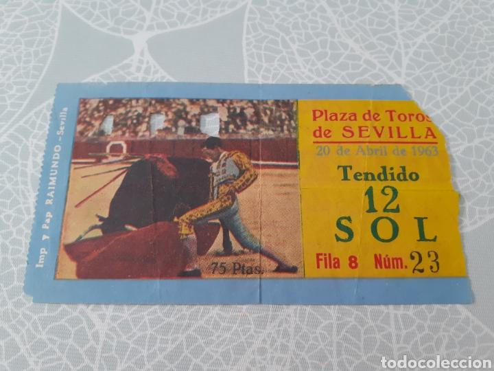 ENTRADA PRAZA DE TORO DE SEVILLA - 20 ABRIL 1963. (Coleccionismo Deportivo - Documentos de Deportes - Otros)