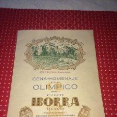 Collectionnisme sportif: CENA HOMENAJE A VICENTE IBORRA - VALENCIA, C.F. - AÑO 1957 -POR HABER ALCANZADO LA INTERNACIONALIDAD. Lote 275898968