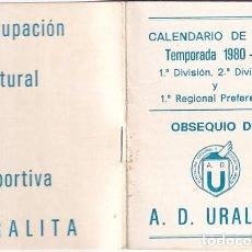 Coleccionismo deportivo: CALENDARIO LIGA GETAFE. TEMPORADA 1980 - 81 A. D. URALITA.. Lote 276945508