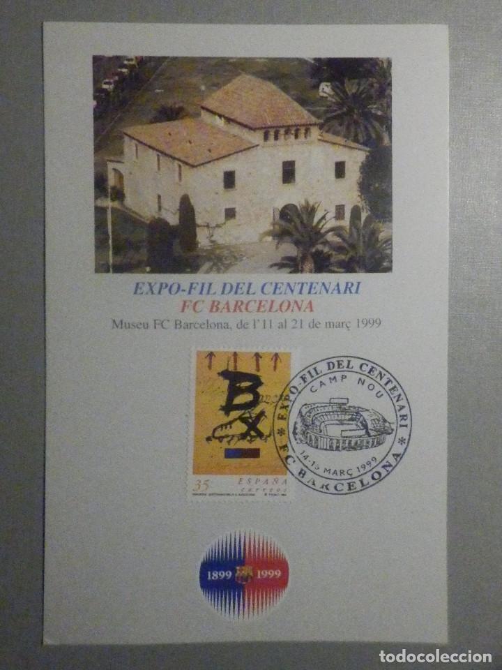 EXPOFILL CENTENARIO F.C. BARCELONA - FUTBOL CLUB - 14 AL 16 DE MARZO 1999 (Coleccionismo Deportivo - Documentos de Deportes - Otros)