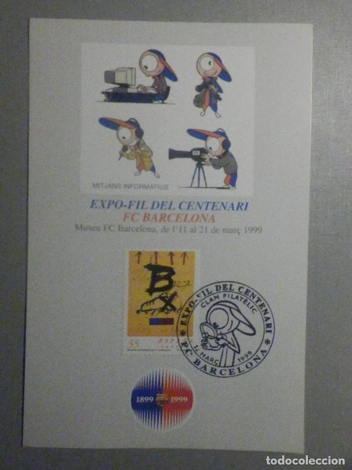 EXPOFILL CENTENARIO F.C. BARCELONA - FUTBOL CLUB - 14 MARZO 1999 (Coleccionismo Deportivo - Documentos de Deportes - Otros)
