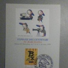 Coleccionismo deportivo: EXPOFILL CENTENARIO F.C. BARCELONA - FUTBOL CLUB - 14 MARZO 1999. Lote 276992188