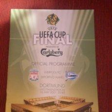 Coleccionismo deportivo: PROGRAMA OFICIAL DE LA FINAL COPA DE LA UEFA 2001 LIVERPOOL - ALAVES. Lote 277010913