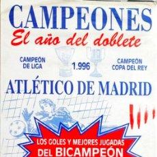 Coleccionismo deportivo: VIDEO #ATLETICO CAMPEONES DOBLETE 1996. Lote 277114943