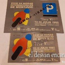 Colecionismo desportivo: 24 HORAS DE MONTJUIC. JULIO 1985. ENTRADA + TARJETA ORGANIZACION. Lote 277140188