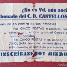 Coleccionismo deportivo: RARO PANFLETO ANIMANDO A INSCRIBIRSE COMO SOCIO DEL CD CASTELLÓN. FÚTBOL. W. Lote 277159498