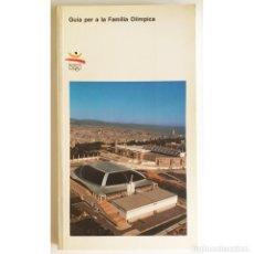 Coleccionismo deportivo: OLIMPIADAS BARCELONA 92 - GUIA OFICIAL PER A LA FAMILIA OLIMPICA. Lote 277290678