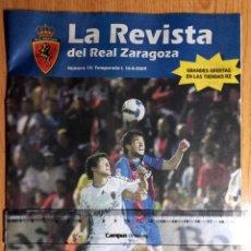 Coleccionismo deportivo: PROGRAMA FUTBOL LA ROMAREDA REAL ZARAGOZA CELTA VIGO 2009 REPORTAJE HUESCA CAMISETA CAJALON ANDER. Lote 277411618