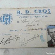 Coleccionismo deportivo: ANTIGUO CARNET.AGRUPACION DEPORTIVA CROS. BADALONA 1956. JOSE GODOY.. Lote 277460408