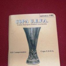 Coleccionismo deportivo: ANTIGUO DINAMICO COPA U.E.F.A, AÑOS 198-1999. Lote 278963638