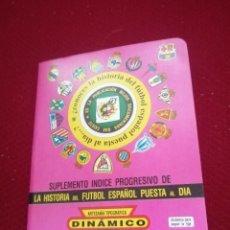 Coleccionismo deportivo: ANTIGUO DINAMICO 1998-1999. Lote 278967233
