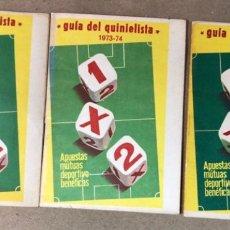 Coleccionismo deportivo: 3 GUÍAS QUINIELISTAS - TEMPORADAS 72/73, 73/74 Y 74/75 -. Lote 117716856