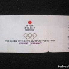 Coleccionismo deportivo: JUEGOS OLIMPICOS TOKYO 1964-OPENING CEREMONY-INAUGURACION-ENTRADA ANTIGUA-VER FOTOS-(K-3995). Lote 284655843