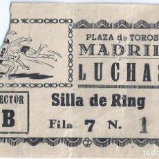 Coleccionismo deportivo: ENTRADA - SILLA DE RING - LUCHAS - PLAZA DE TOROS DE MADRID (AÑOS 50). Lote 288355328