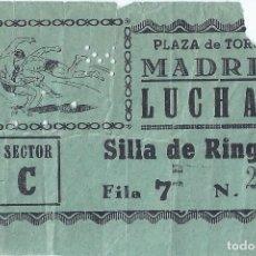 Coleccionismo deportivo: ENTRADA - SILLA DE RING - LUCHAS - PLAZA DE TOROS DE MADRID (AÑOS 50). Lote 288355388