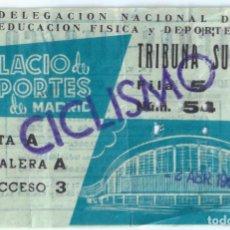Coleccionismo deportivo: ENTRADA - TRIBUNA SUPERIOR - CICLISMO - PALACIO DE LOS DEPORTES DE MADRID (1960). Lote 288355653