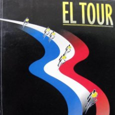 Coleccionismo deportivo: EL TOUR. EL PAIS. 17 LÁMINAS + 20 CICLISTAZOS + CARPETA. Lote 289453023