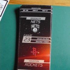 Coleccionismo deportivo: BALONCESTO NBA: ENTRADA HOUSTON ROCKETS - BROOKLYN NETS 26-1-2013. Lote 292386888