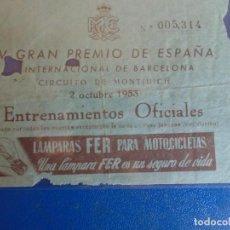 Coleccionismo deportivo: (FE-33)ENTRADA IV GRAN PREMIO DE ESPAÑA CIRCUITO DE MONTJUICH 2 OCTUBRE 1953. Lote 295478873