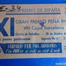 Coleccionismo deportivo: (FE-34)ENTRADA GRAN PREMIO DE ESPAÑA PEÑA RHIN VIII COPA DE BARCELONA 28 OCTUBRE 1951. Lote 295479433