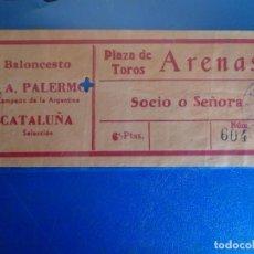 Coleccionismo deportivo: (FE-36)ENTRADA BALONCESTO C.A.PALERMO(ARGENTINA)-SELECCION CATALUÑA. Lote 295480238
