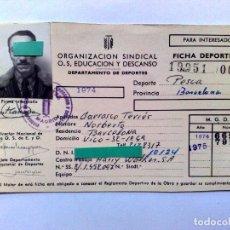 Coleccionismo deportivo: FICHA DEPORTIVA,AÑO 1974/1975 ORGANIZACIÓN SINDICAL O.S.EDUCACIÓN Y DESCANSO,DEPORTE PESCA.. Lote 295511448