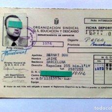 Coleccionismo deportivo: FICHA DEPORTIVA,AÑO 1974/1975 ORGANIZACIÓN SINDICAL O.S.EDUCACIÓN Y DESCANSO,DEPORTE PESCA.. Lote 295511708