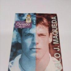 Coleccionismo deportivo: LA PLANTILLA DEL OVIEDO 96-97 N° 10 MAQUEDA LA VOZ DE ASTURIAS.. Lote 295808813