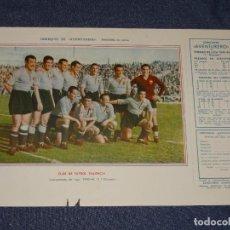 Coleccionismo deportivo: CLUB DE FUTBOL VALENCIA - 1945 - 46 - OBSEQUIODE AVENTURERO, 32X22CM, TIENE DOS ROTURITAS. Lote 297055433