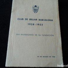 Coleccionismo deportivo: CLUB DE BILLAR BARCELONA XXV ANIVERSARIO 1928-1953. Lote 297099853