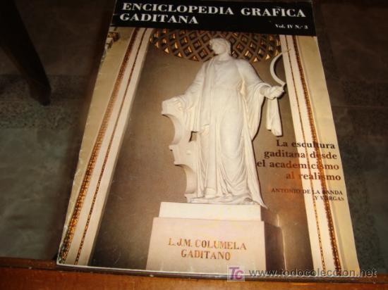 ENCICLOPEDIA GRAFICA GADITANA (Libros Antiguos, Raros y Curiosos - Enciclopedias)