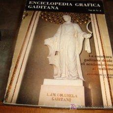 Enciclopedias antiguas: ENCICLOPEDIA GRAFICA GADITANA. Lote 16009810