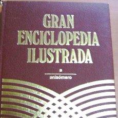 Enciclopedias antiguas: GRAN ENCICLOPEDIA ILUSTRADA, 20 TOMOS. Lote 27290925