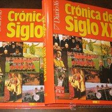 Enciclopedias antiguas: CRONICA DEL SIGLO XX - 2 TOMOS - DIARIO 16 - 1986. Lote 26975423