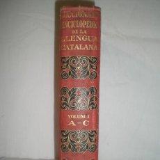 Enciclopedias antiguas: 0223- DICCIONARI ENCICLOPEDIC DE LA LLENGUA CATALANA. SALVAT EDITORS. 1930. VOLUM I. Lote 18853380