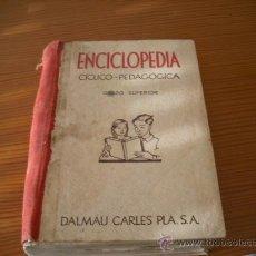 Enciclopedias antiguas: ENCICLOPEDIA CICLICO PEDAGOGICA GRADO SUPERIOR ( VER FOTOS ). Lote 27295486