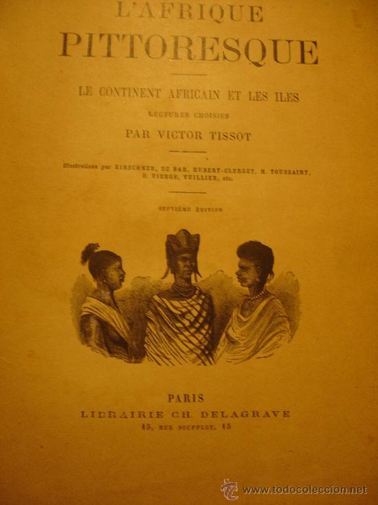 L'AFRIQUE PITTORESQUE (Libros Antiguos, Raros y Curiosos - Enciclopedias)